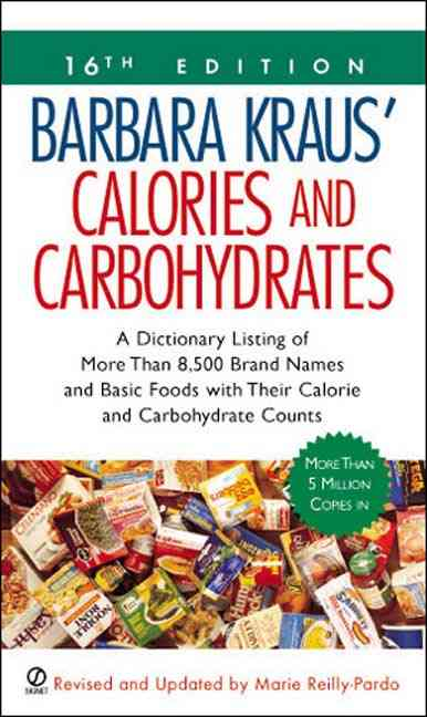 Calories and Carbohydrates By Kraus, Barbara
