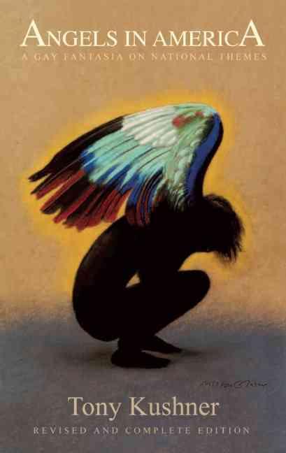 Angels in America By Kushner, Tony